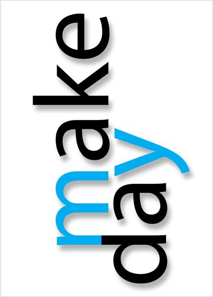 make my day quote Klausen design type typo art poster plakat art work webshop sale